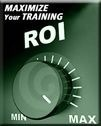 Maximize Your Training ROI